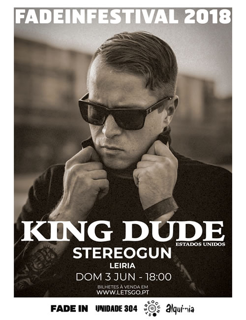 King Dude (Stereogun, Leiria)