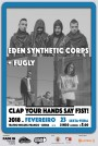 Clap Your Hands Say F3st! - Eden Synthetic Corps + Fugly