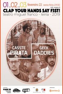 Clap Your Hands Say F3st! - Cassete Pirata + Geek Daddies