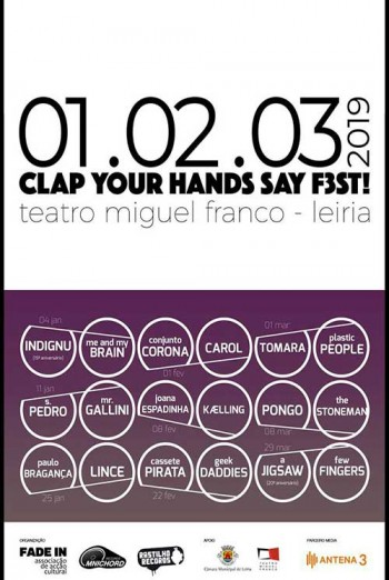 Clap Your Hands Say F3st! - Joana Espadinha + Kaelling